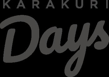 KARAKURI Days